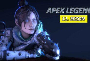 Apex Legends 11 Sezon çıkış tarihi